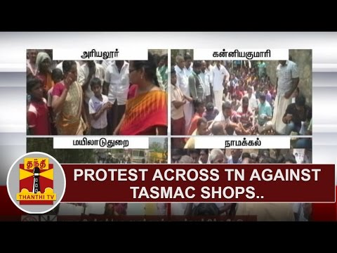 Protests across Tamil Nadu against TASMAC Shops in Residential Areas | Thanthi TV