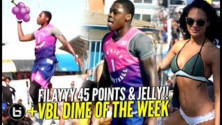 Filayyy Goes CRAZY w/ 45 Points & Jellys at VBL!! + VBL Dime of The Week & CRAZY Dunks!