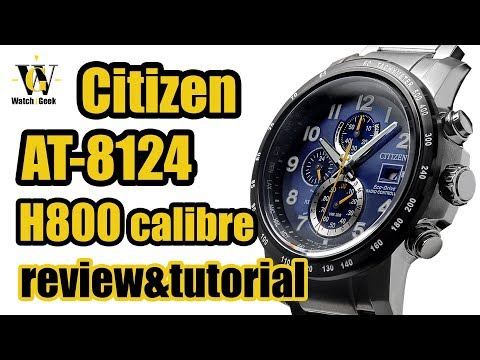 Citizen AT 8124 Eco Drive - H800 Caliber - review & tutorial on how to setup and use all fucntions