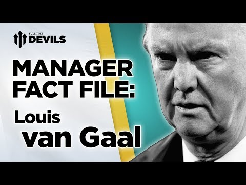 Louis van Gaal | Manager Factfile | Manchester United