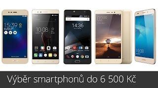 Výběr smartphonů do 6 500 Kč