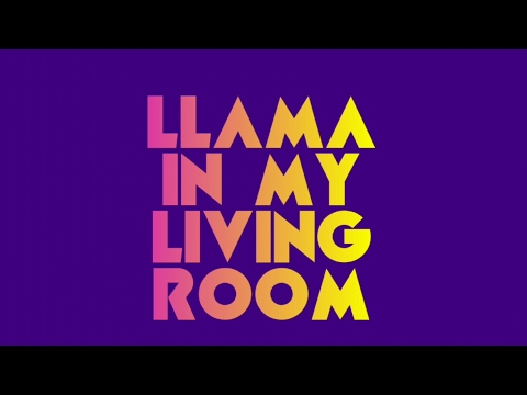 Aronchupa - Llama in My Living Room (Lyric Video)