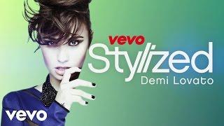 Demi Lovato - VEVO Stylized