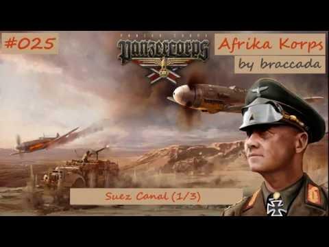 #25 | Panzer Corps | Afrika Korps - Suez Canal (1/3)