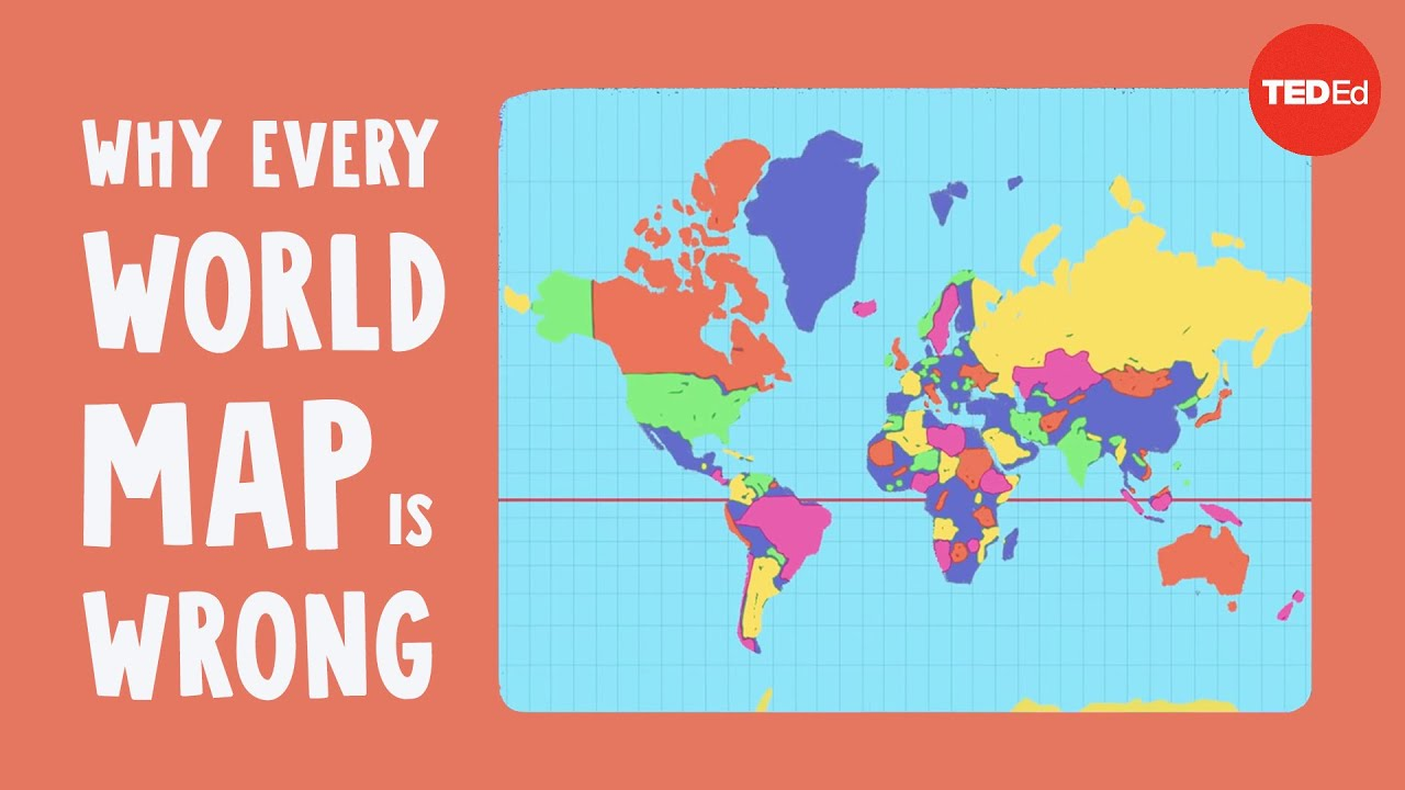 Why every world map is wrong - Kayla Wolf