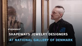 Celebrating Shapeways Jewelry Designers at the National Gallery of Denmark