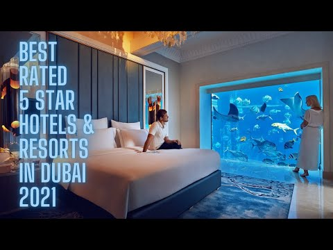 Best Rated 5 Star Hotels  & Resorts in Dubai | 2021