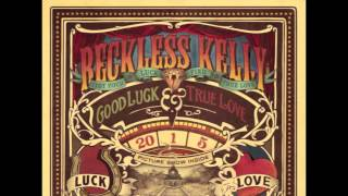 Watch Reckless Kelly Guarded Heart video