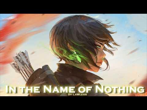 EPIC POP  &39;&39;In the Name of Nothing&39;&39; by Lawless feat Dream Harlowe