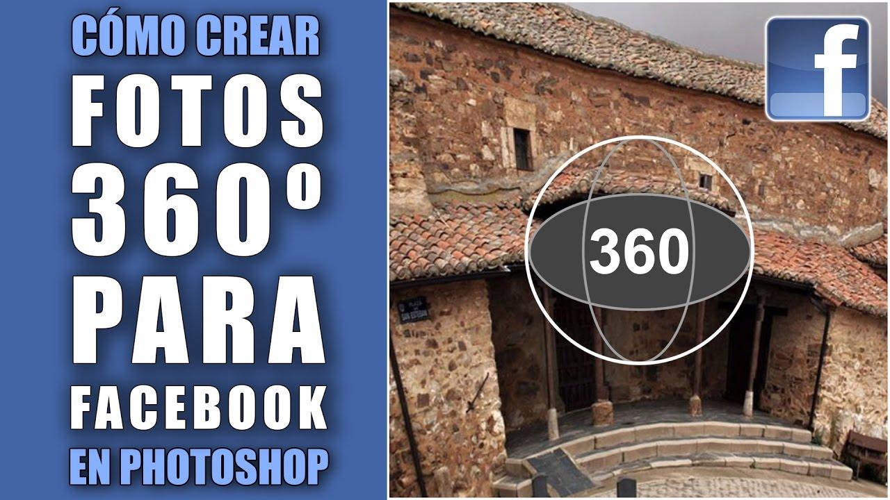 Cómo crear fotos de 360 grados para Facebook en Photoshop