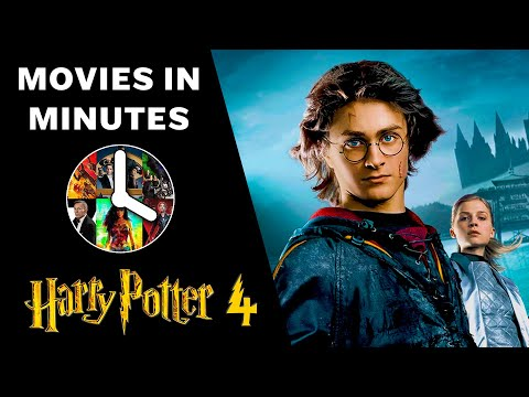HARRY POTTER AND THE GOBLET OF FIRE in 4 minutes (Movie Recap)