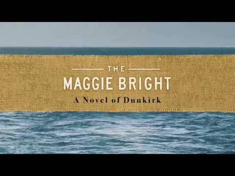 The Maggie Bright - A Novel of Dunkirk