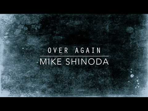Over Again (Lyric Video) - Mike Shinoda