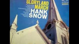 Watch Hank Snow The Gloryland March video