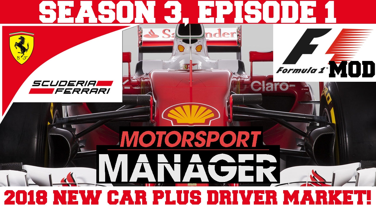 2018 ferrari f1. Brilliant Ferrari Ferrari S03E01 2018 SEASON NEW CAR Plus DRIVER MARKET  F1 Mod For  Motorsport Manager To Ferrari F1