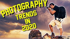 Photography trends 2020