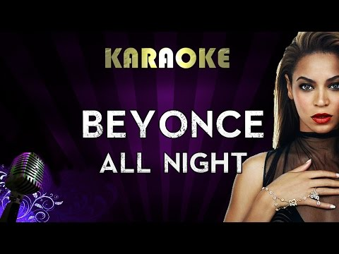 Beyonce - All Night | Official Karaoke Instrumental Lyrics C
