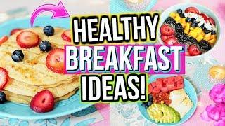 Healthy Breakfast Ideas School
