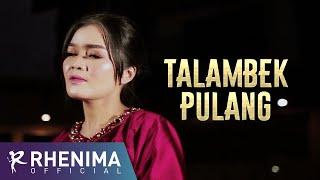 Talambek Pulang - Kardi Tanjung ( Music Cover) by Rhenima
