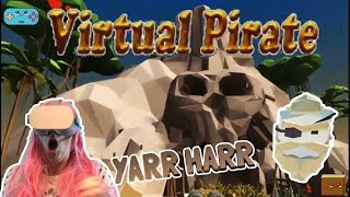 VIRTUAL PIRATE VR on OCULUS GO! Where are all these SKELETONS coming from!?