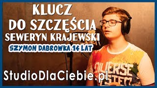 Klucz do szczęścia - Seweryn Krajewski (cover by Szymon Dąbrówka) #1495