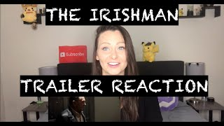The Irishman Official Trailer (Netflix) Reaction