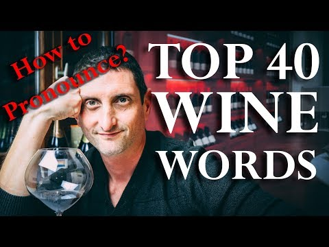Saying Wine Words | Pronunciation Guide A To Z
