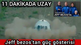 Jeff Bezos 11 dakikada uzaya çıktı geri döndü. Tam