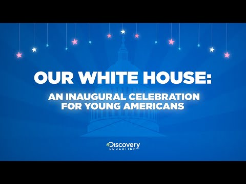 Our White House: An Inaugural Celebration for Young Americans