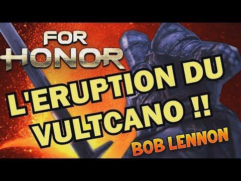 ERUPTION DE VULT !!! -For Honor (Bataille du Mt.Ignis)- avec Bob Lennon