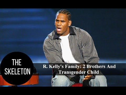 R. Kelly's Family: 2 Brothers And Transgender Child