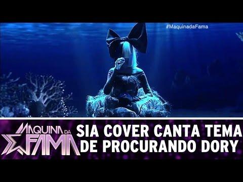 Máquina da Fama (22/08/16) - Sia cover canta música tema de Procurando Dory