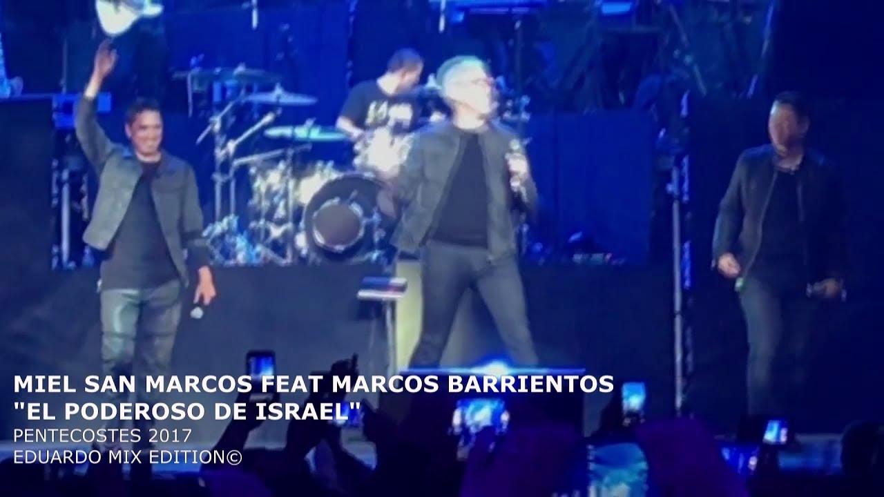 El Poderoso De Israel Miel San Marcos Feat Marcos Barrientos Hd 1080 Pentecost S Chords Chordify