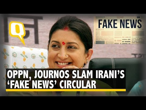 Journos, Opposition Shoot Down Smriti Irani's 'Fake News' Circular | The Quint