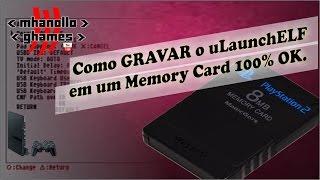 Playstation 2: Como GRAVAR o uLaunchELF em um Memory Card 100% OK.