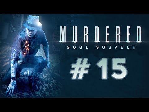 (15) Let's Play ~ Murdered: Soul Suspect ~ |