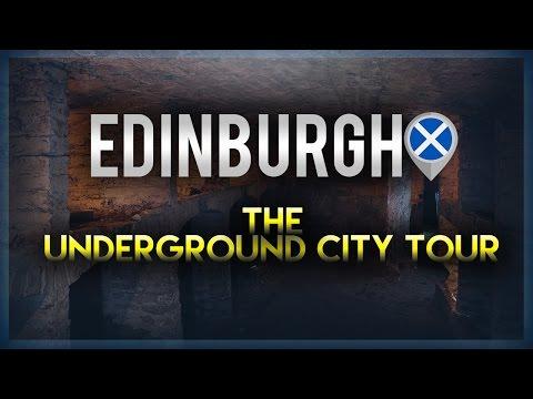 Edinburgh Underground City Tour | 2017