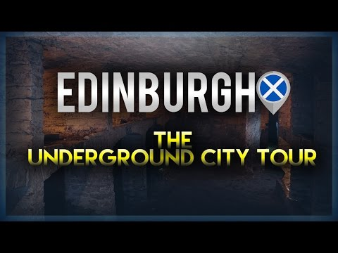Edinburgh Underground City Tour | 2017