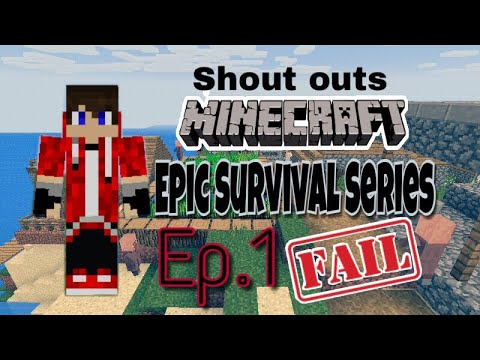 Epic survival series Ep.1