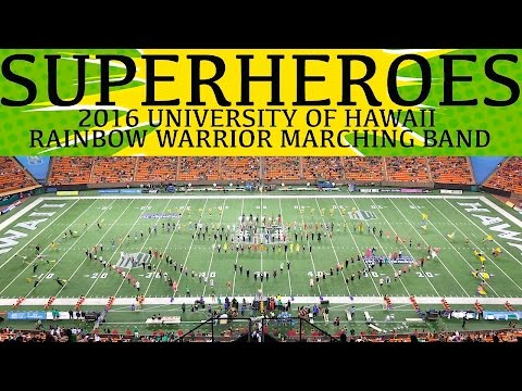 "SUPERHEROES | 2016 University of Hawaii ""Rainbow Warrior"" Marching Band | Homecoming"