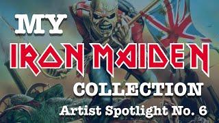 My Iron Maiden collection. Artist Spotlight 6