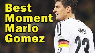 Best Football Moment of Mario Gomez
