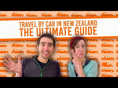 Travel By Car in New Zealand: The Ultimate Guide