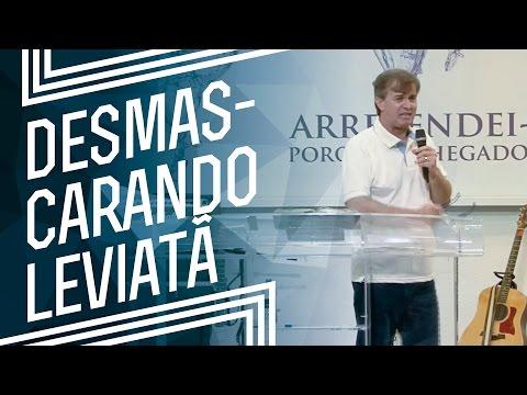 MEVAM OFICIAL - DESMASCARANDO LEVIATÃ/ UNÇÃO MINISTERIAL 2016 - Luiz Hermínio