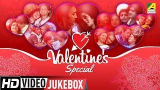 Valentine's Day Special   Best Romantic Bengali Movie Songs Video Jukebox   2018