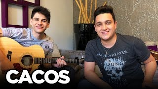 Baixar Cacos - Matheus e Kauan (Cover Tulio e Gabriel)