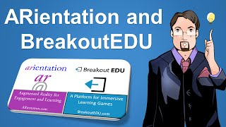 BreakoutEDU and ARientation