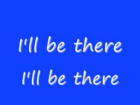 Jackson 5- I'll Be There Lyrics