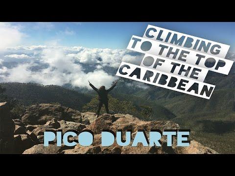Top of the Caribbean: Climbing Pico Duarte