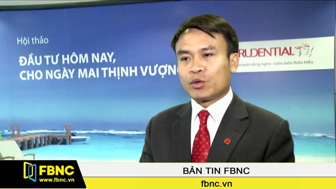 FBNC - Prudential đặt kỳ vọng vào sản phẩm bảo hiểm liên kết đầu tư